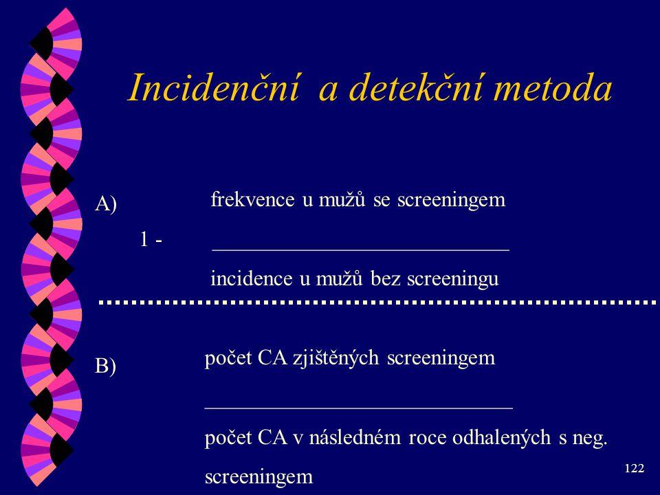 Incidenční a detekční metoda