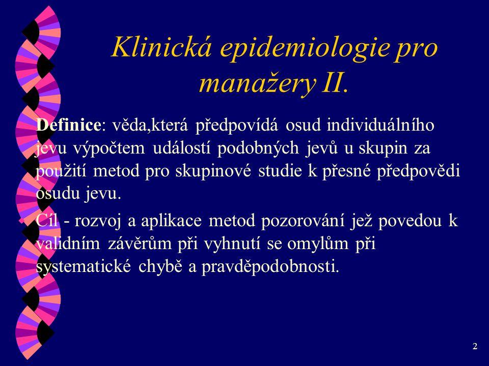 Klinická epidemiologie pro manažery II.