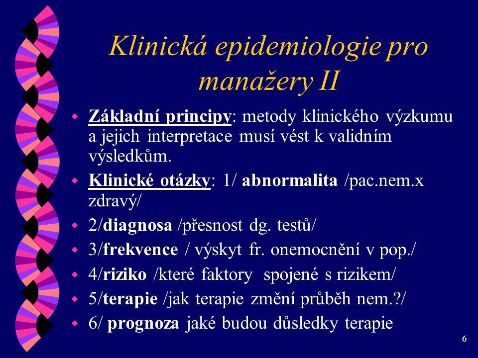 Klinická epidemiologie pro manažery II