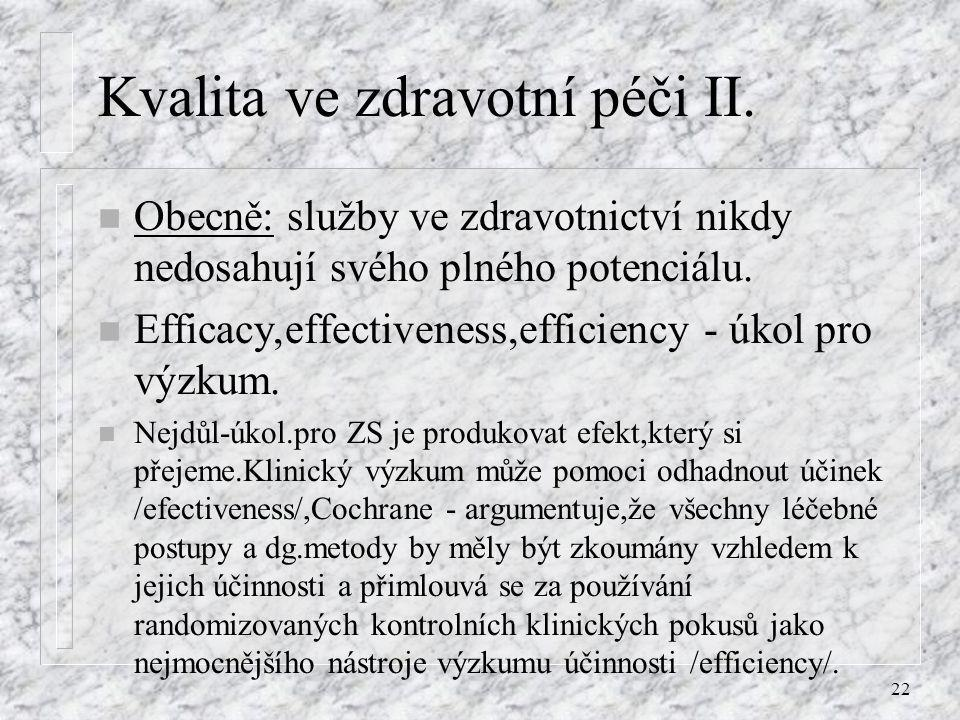 Kvalita ve zdravotní péči II.
