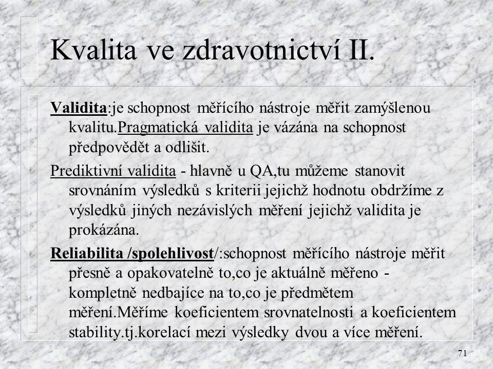 Kvalita ve zdravotnictví II.