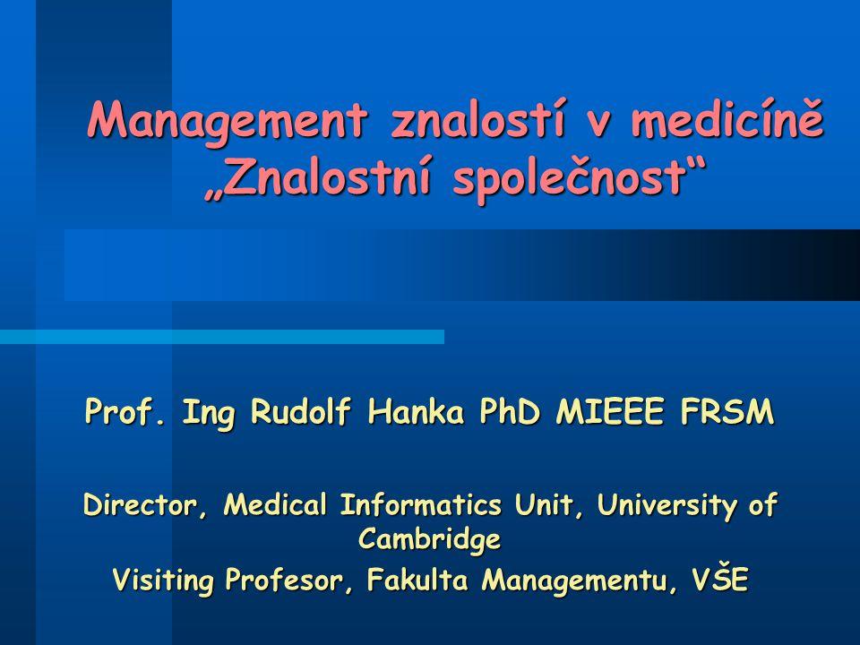 """Management znalostí v medicíně """"Znalostní společnost"""