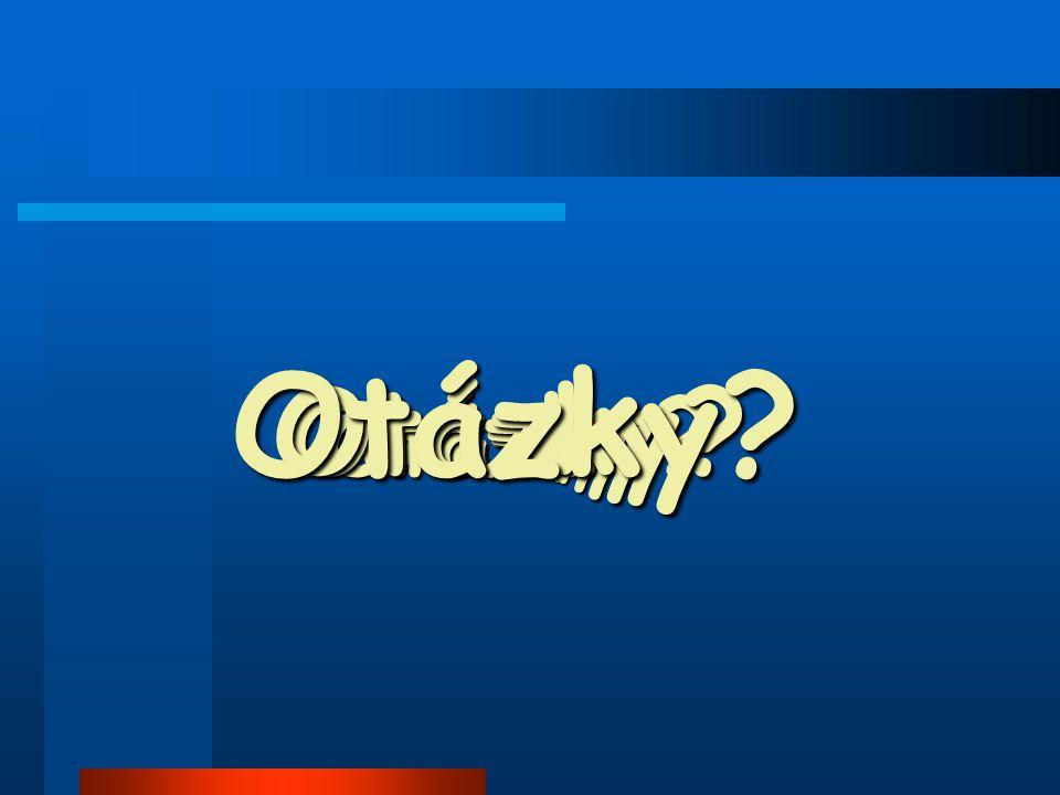 Otázky Otázky Otázky Otázky Otázky Otázky Otázky