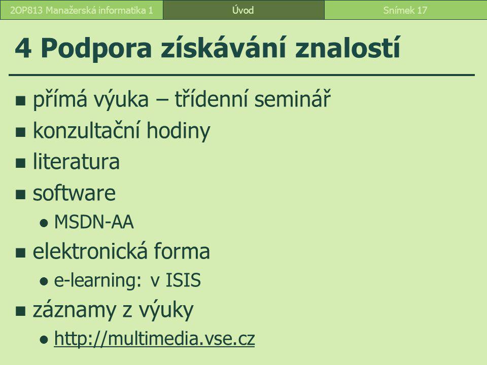 4 Podpora získávání znalostí