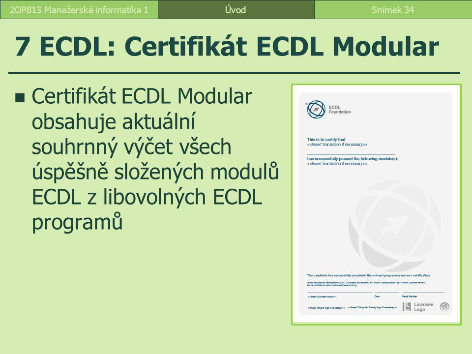 7 ECDL: Certifikát ECDL Modular