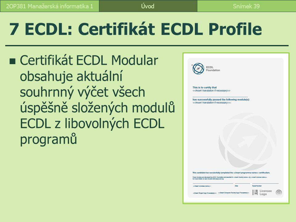 7 ECDL: Certifikát ECDL Profile