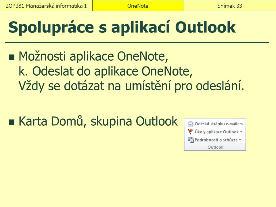 Spolupráce s aplikací Outlook