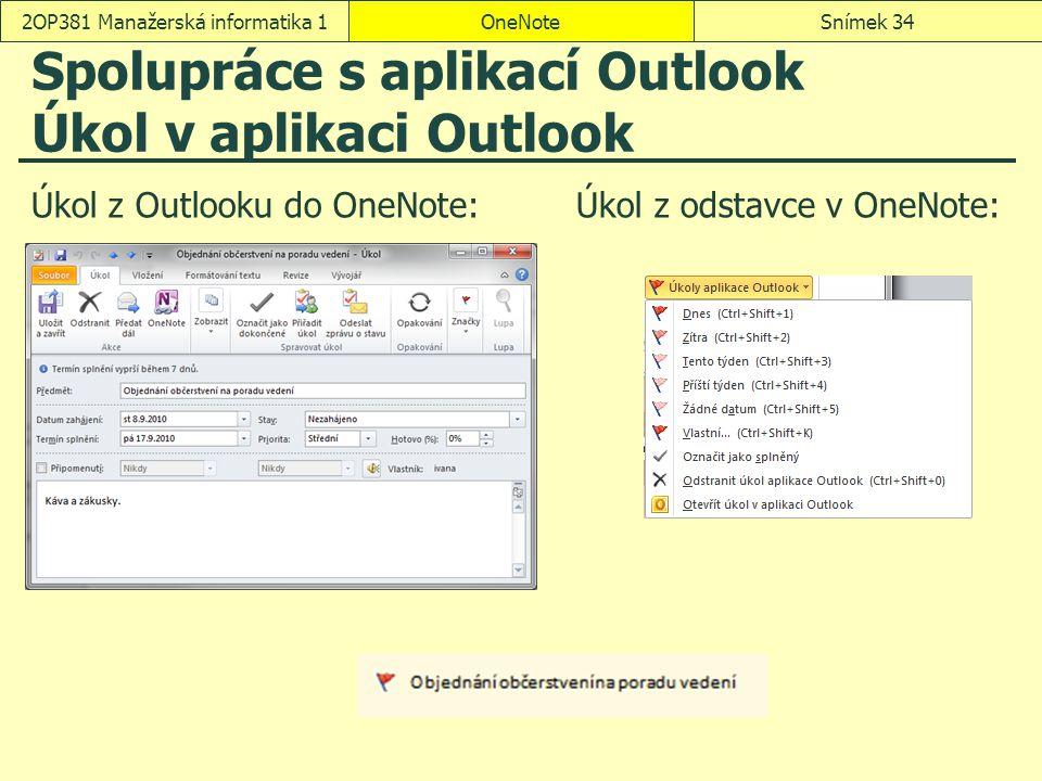 Spolupráce s aplikací Outlook Úkol v aplikaci Outlook