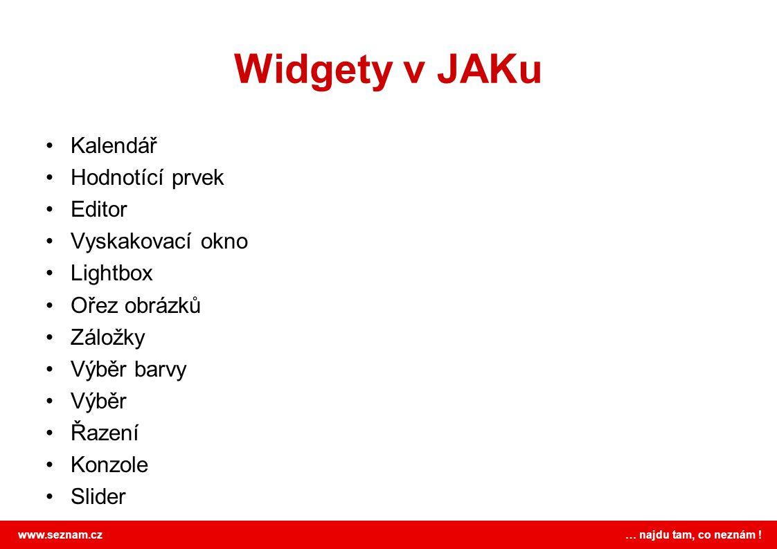Widgety v JAKu Kalendář Hodnotící prvek Editor Vyskakovací okno