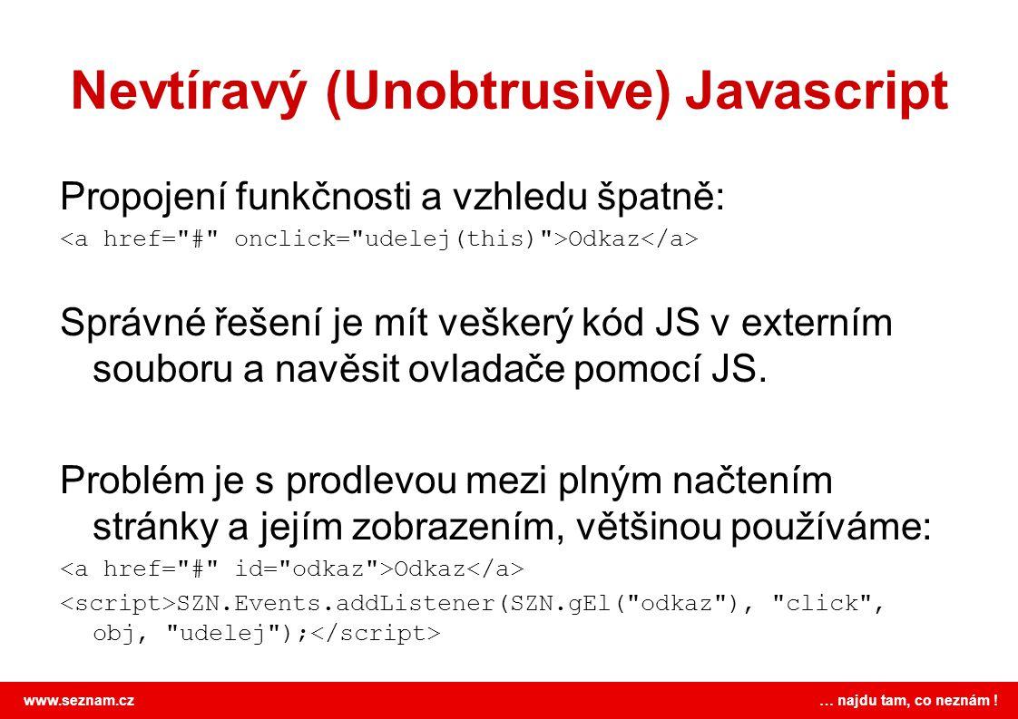 Nevtíravý (Unobtrusive) Javascript