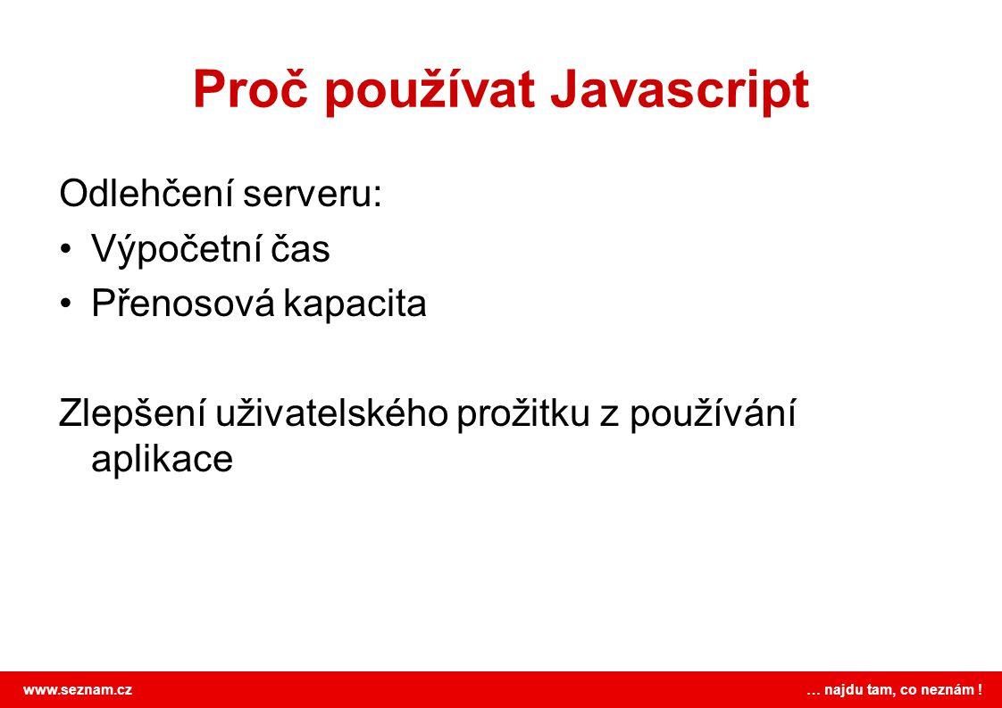 Proč používat Javascript