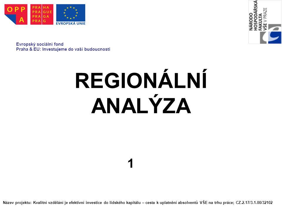 REGIONÁLNÍ ANALÝZA 1 Evropský sociální fond