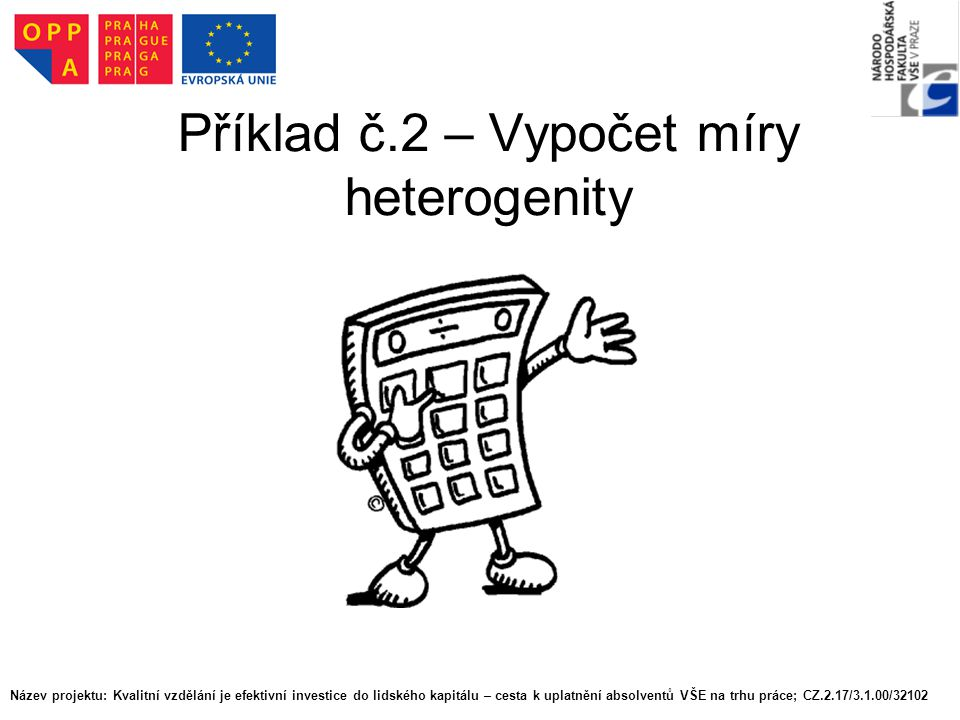 Příklad č.2 – Vypočet míry heterogenity