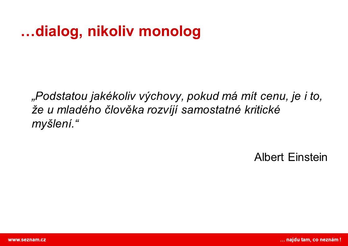 …dialog, nikoliv monolog