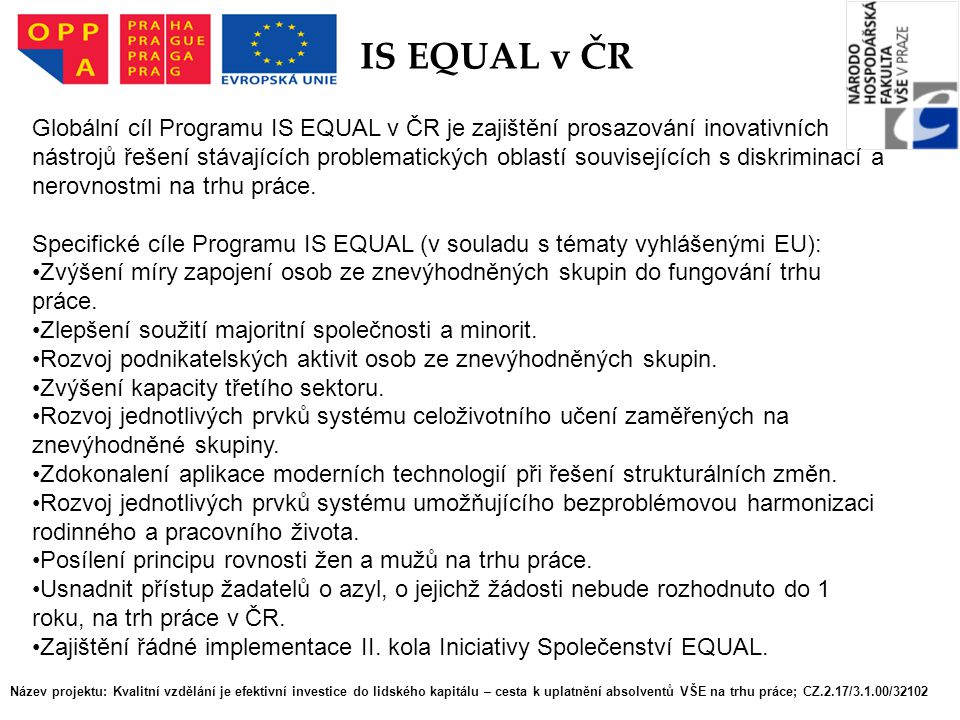 IS EQUAL v ČR