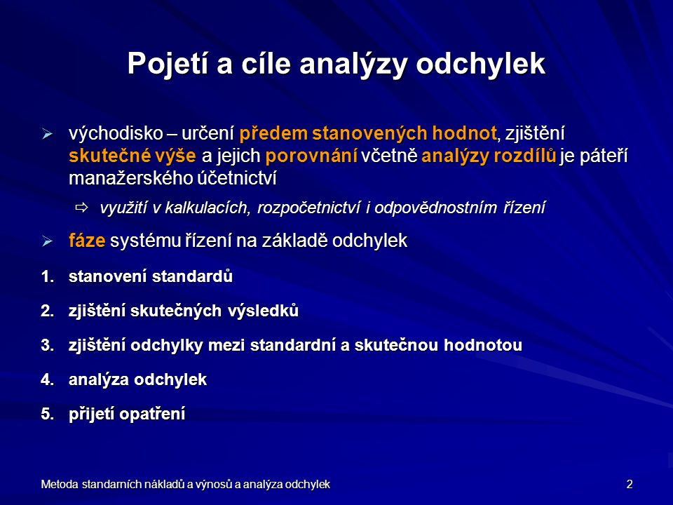 Pojetí a cíle analýzy odchylek