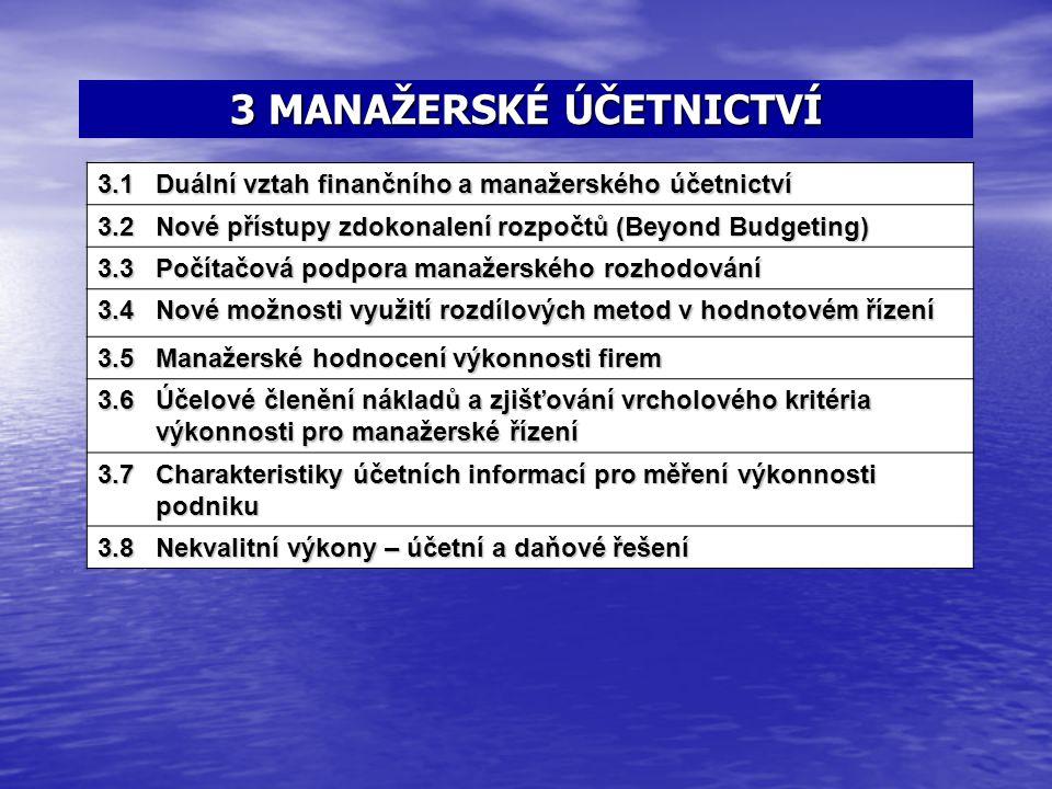 3 MANAŽERSKÉ ÚČETNICTVÍ