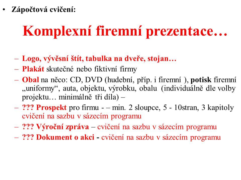 Komplexní firemní prezentace…
