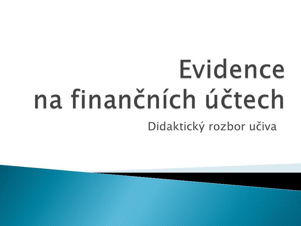 Evidence na finančních účtech