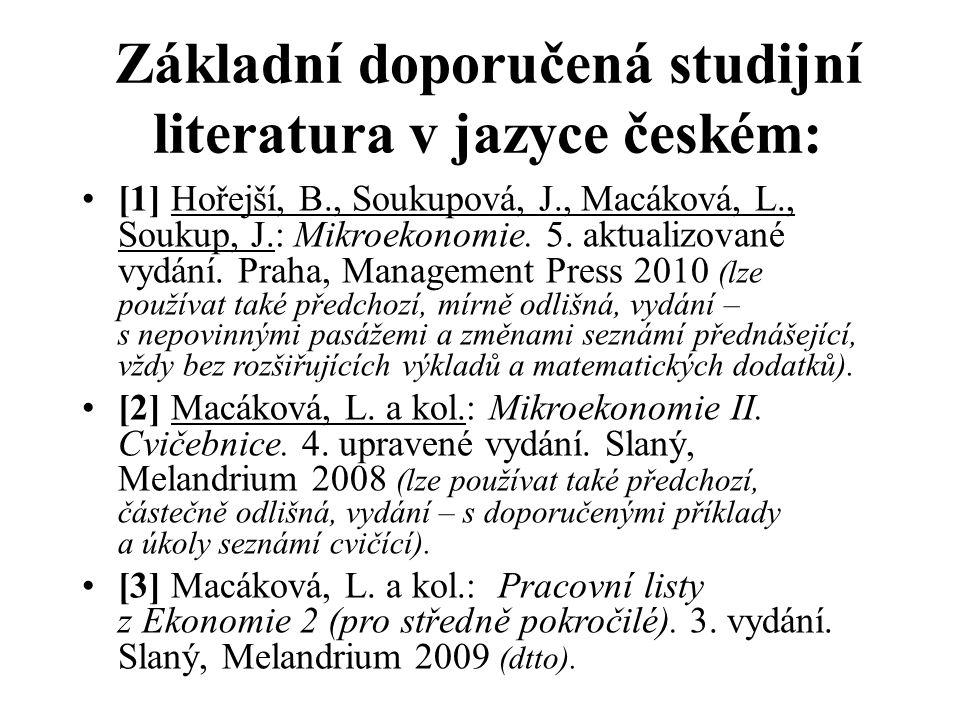 Základní doporučená studijní literatura v jazyce českém: