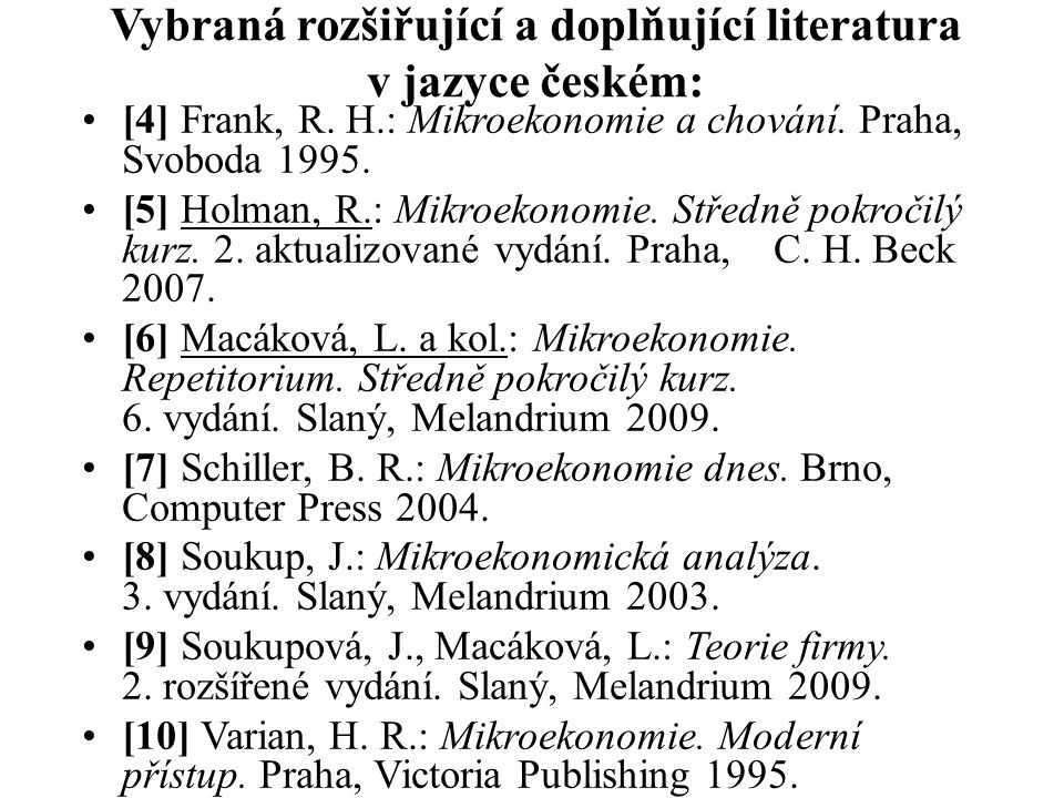Vybraná rozšiřující a doplňující literatura v jazyce českém: