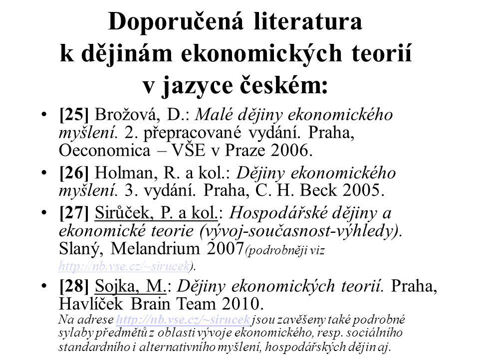 Doporučená literatura k dějinám ekonomických teorií v jazyce českém: