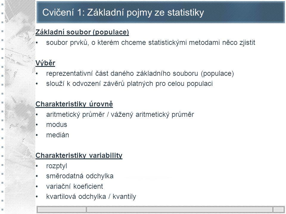 Cvičení 1: Základní pojmy ze statistiky
