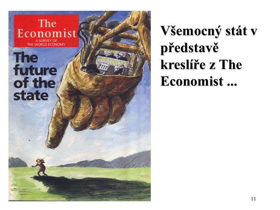 Všemocný stát v představě kreslíře z The Economist ...