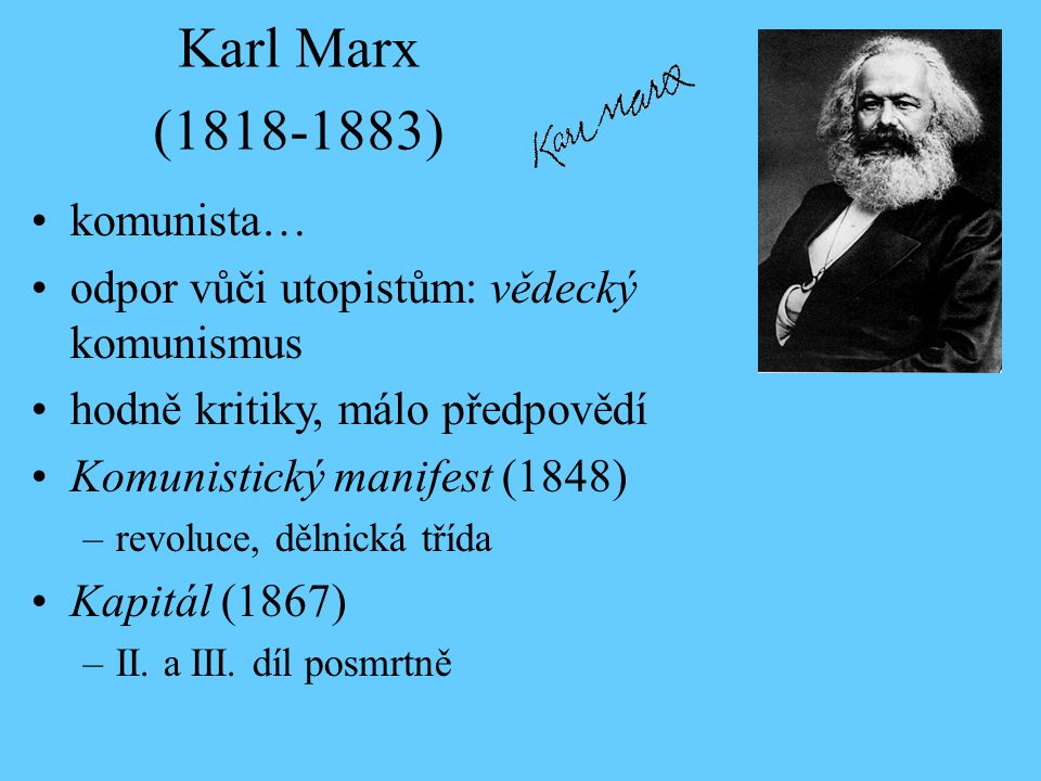 Karl Marx (1818-1883) komunista…