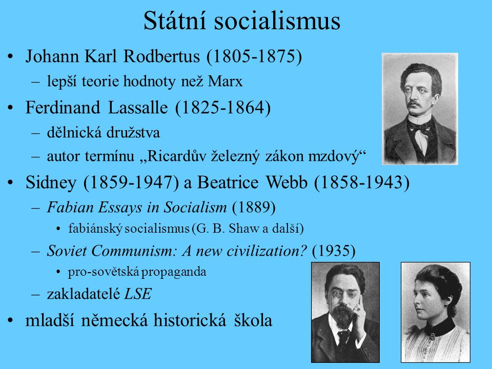Státní socialismus Johann Karl Rodbertus (1805-1875)