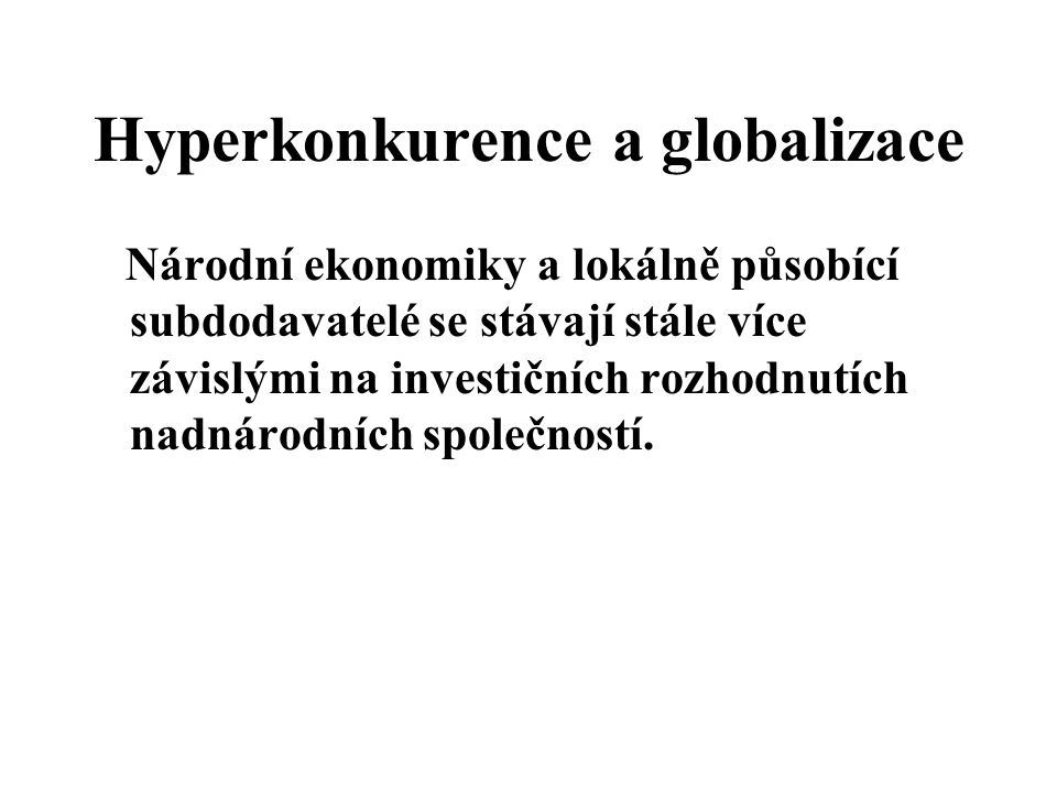 Hyperkonkurence a globalizace