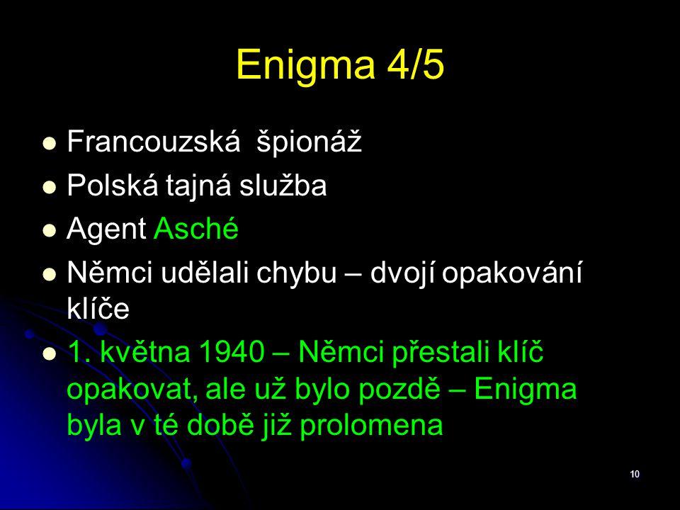 Enigma 4/5 Francouzská špionáž Polská tajná služba Agent Asché