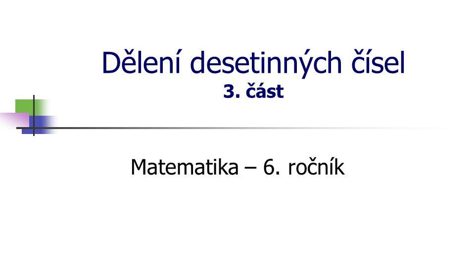 Dělení desetinných čísel 3. část