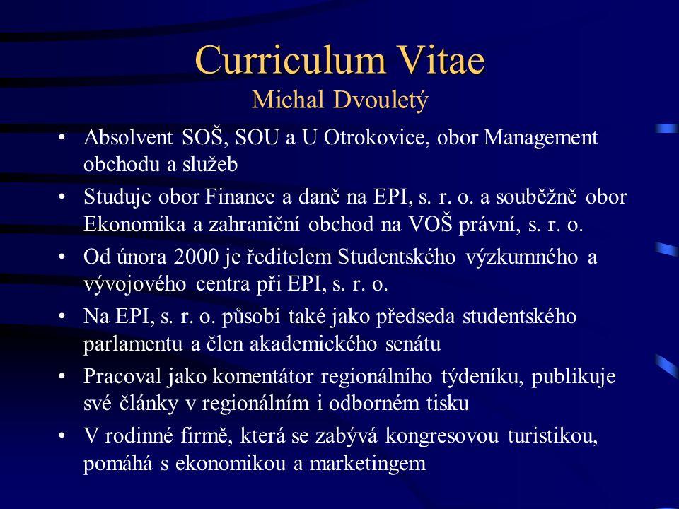 Curriculum Vitae Michal Dvouletý