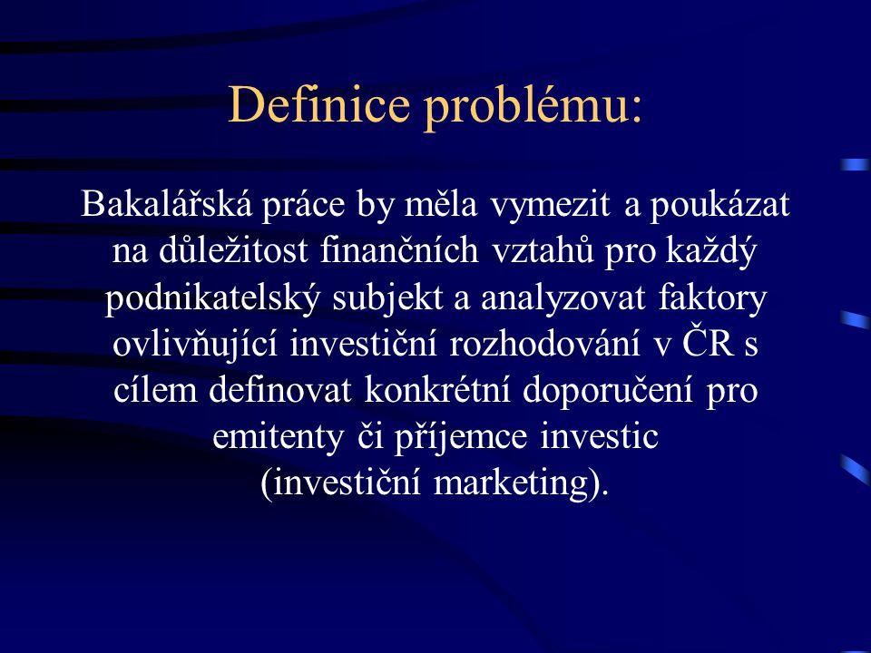 Definice problému: