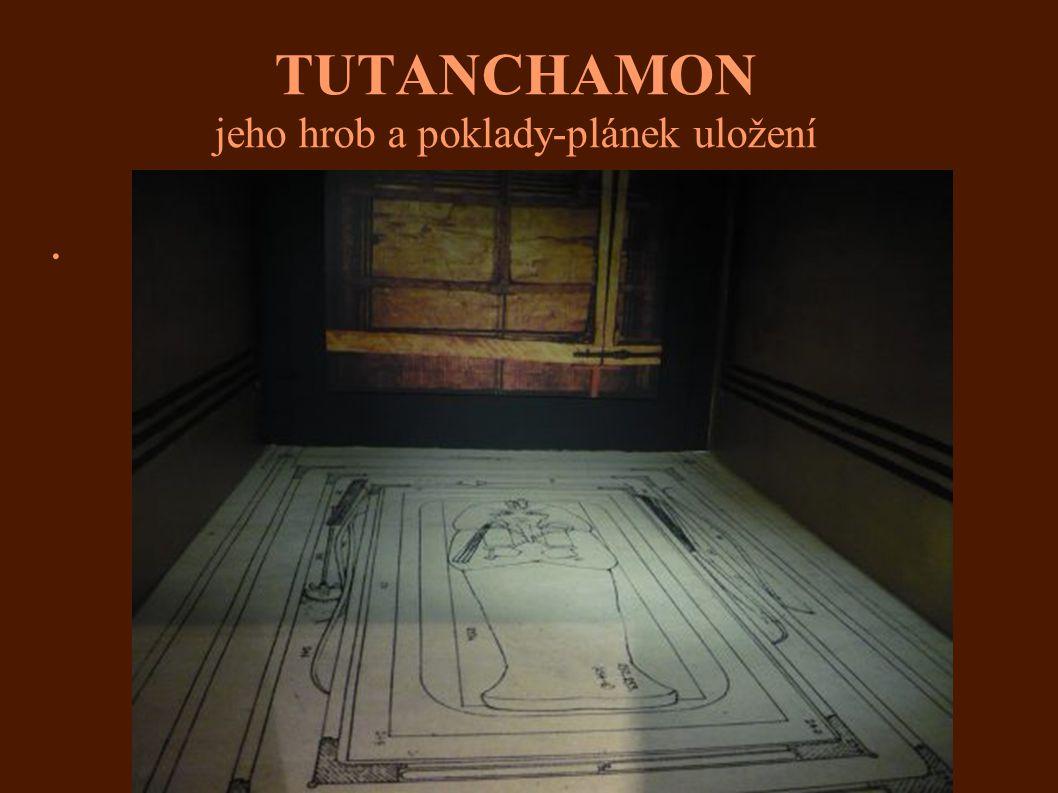 TUTANCHAMON jeho hrob a poklady-plánek uložení