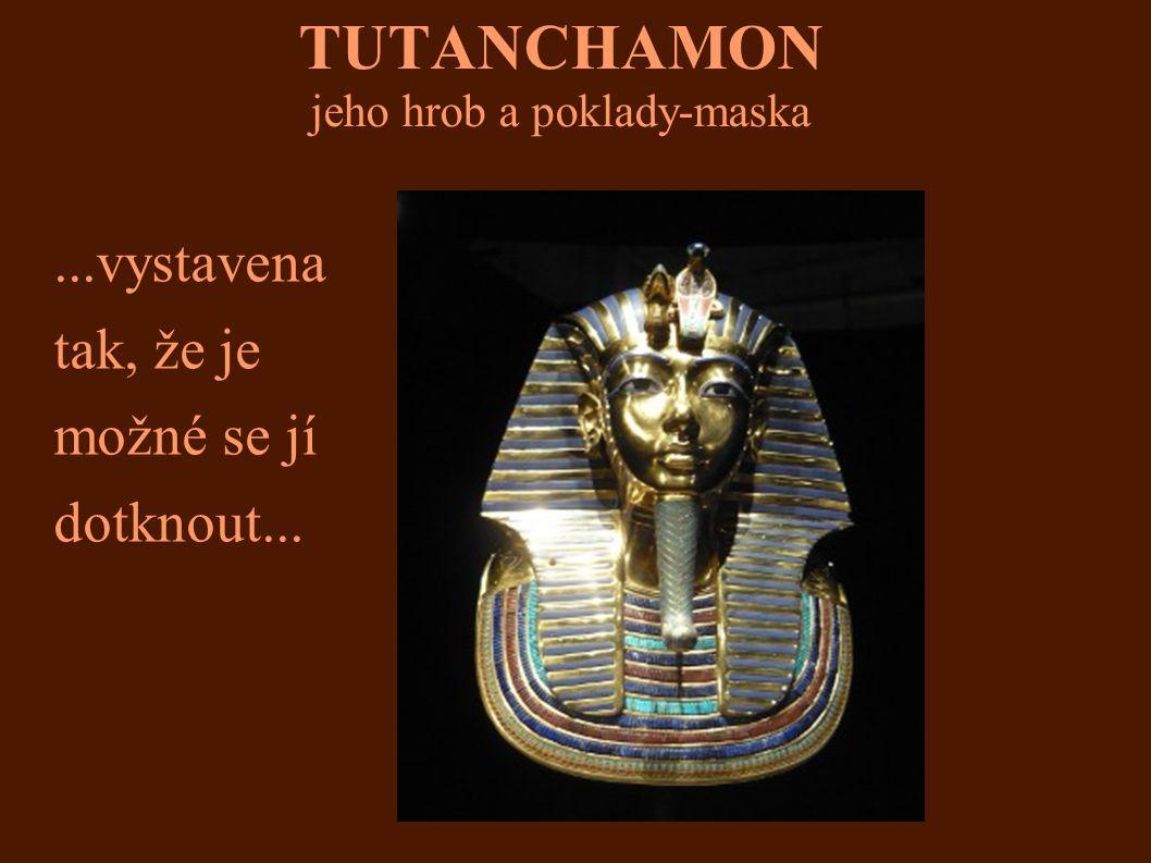 TUTANCHAMON jeho hrob a poklady-maska