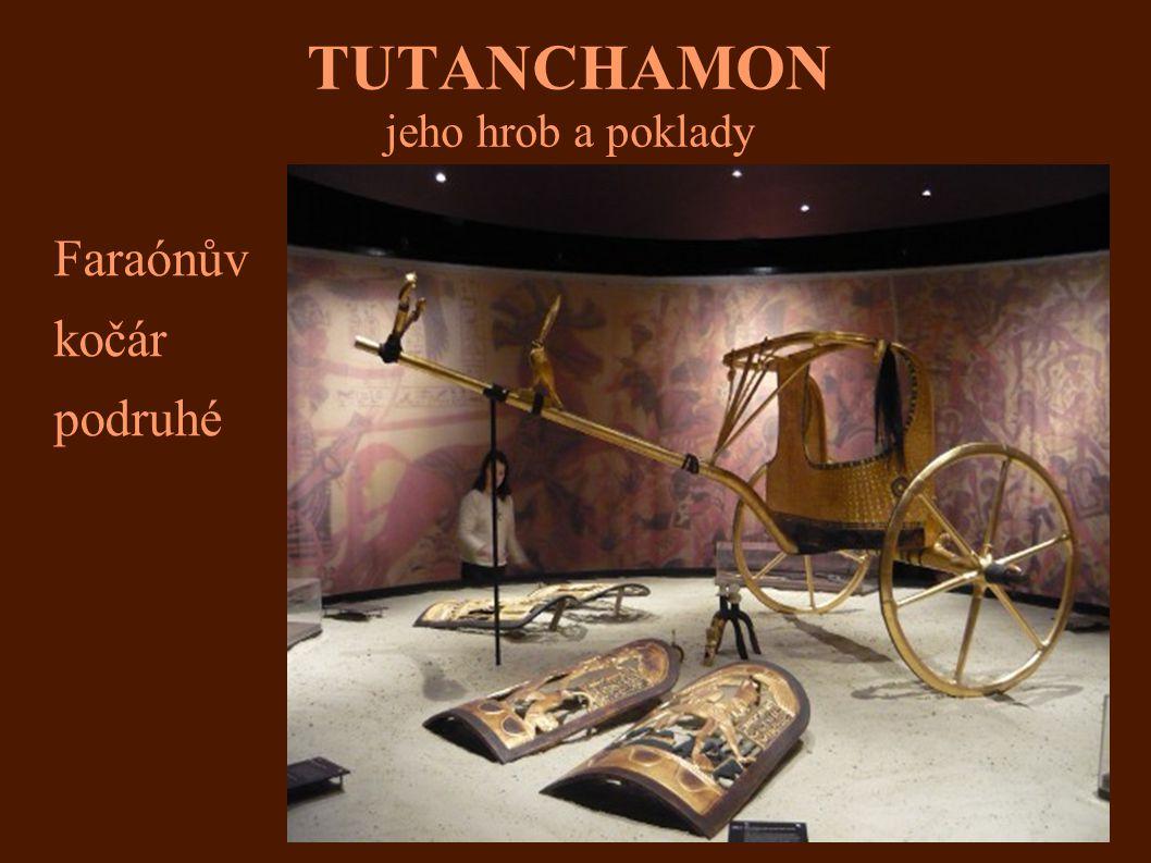 TUTANCHAMON jeho hrob a poklady