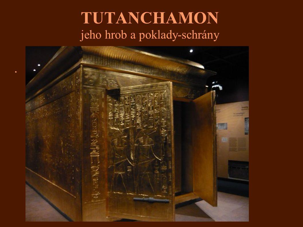 TUTANCHAMON jeho hrob a poklady-schrány