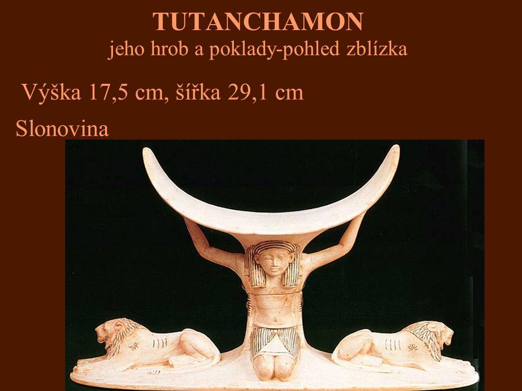 TUTANCHAMON jeho hrob a poklady-pohled zblízka