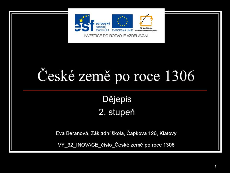 České země po roce 1306 Dějepis 2. stupeň