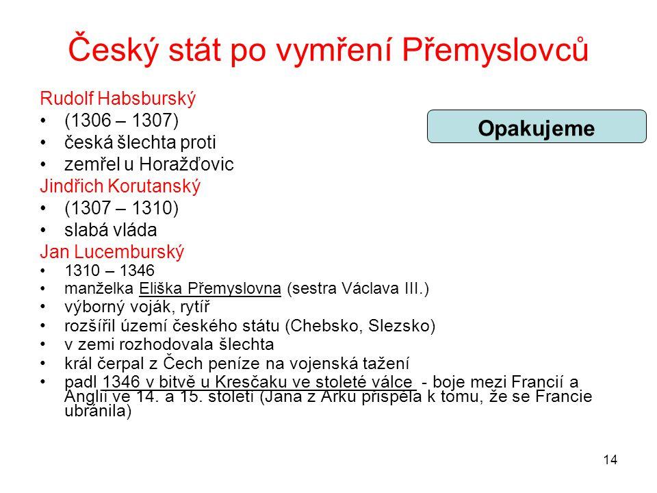 Český stát po vymření Přemyslovců