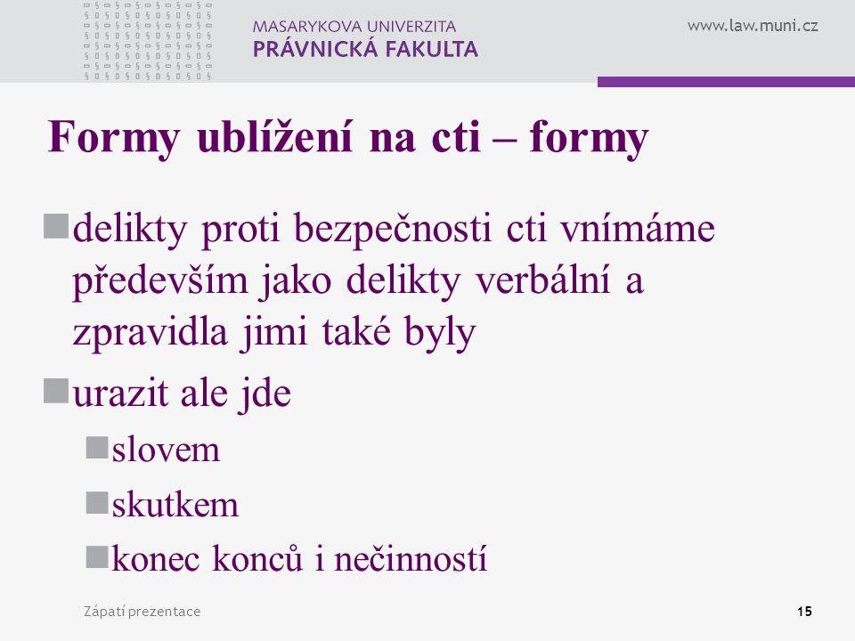 Formy ublížení na cti – formy