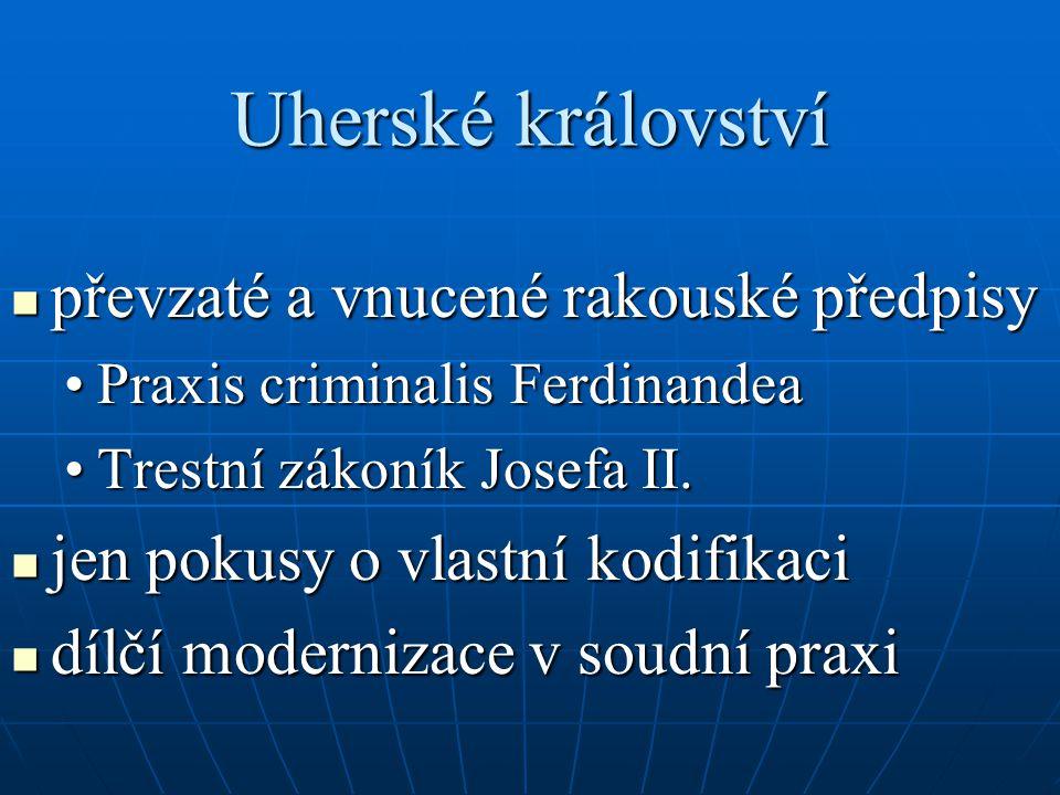 Uherské království převzaté a vnucené rakouské předpisy
