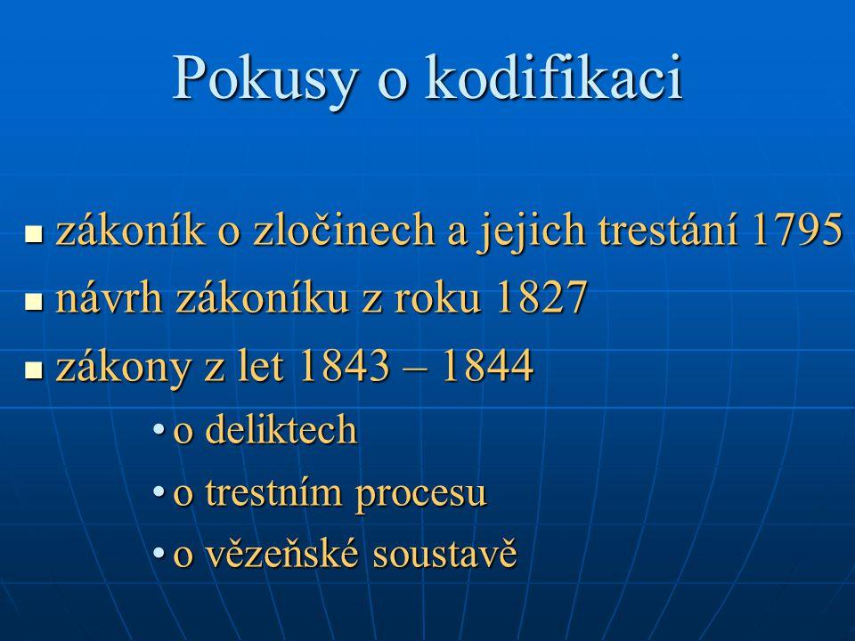 Pokusy o kodifikaci zákoník o zločinech a jejich trestání 1795