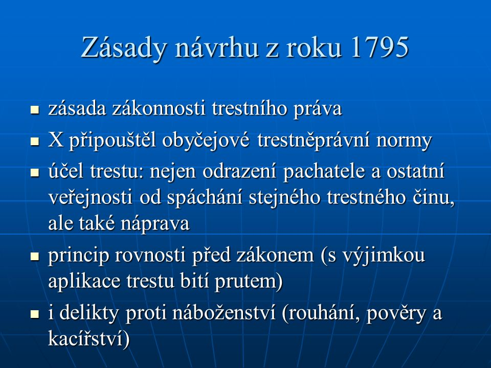 Zásady návrhu z roku 1795 zásada zákonnosti trestního práva