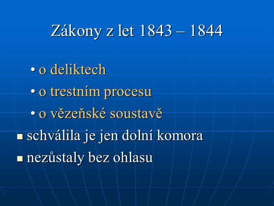 Zákony z let 1843 – 1844 o deliktech o trestním procesu