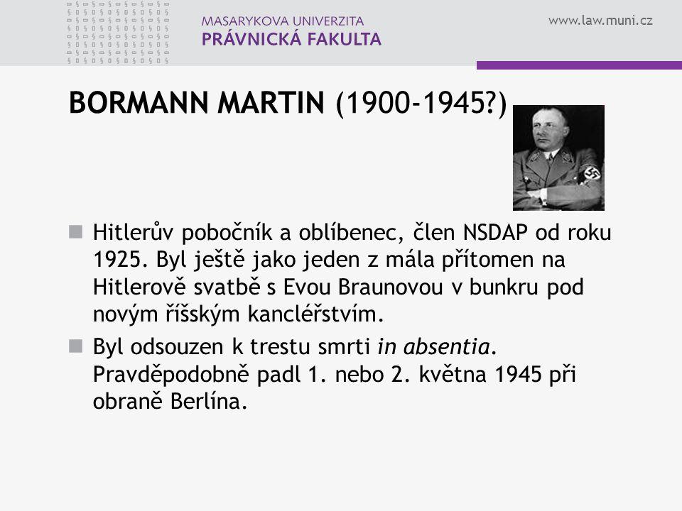 BORMANN MARTIN (1900-1945 )
