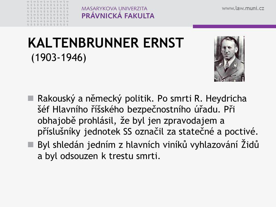 KALTENBRUNNER ERNST (1903-1946)