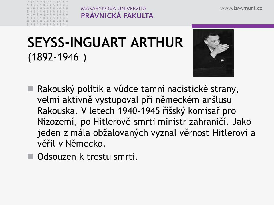 SEYSS-INGUART ARTHUR (1892-1946 )